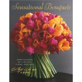 Senstational Bouquets by Christian Tortu by Corine Delahaye and Sylvai Thomas