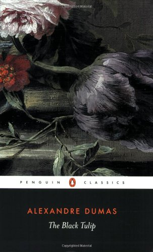 The Black Tulip (Penguin Classics) by Alexandre Dumas pere
