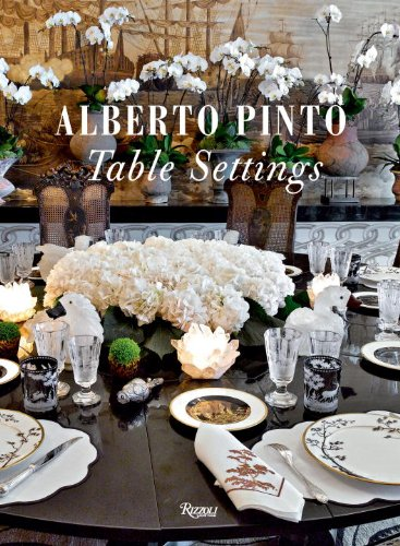 Alberto Pinto: Table Settings by Alberto Pinto