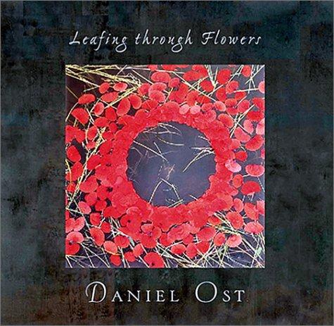 Leafing Through Flowers by Daniel Ost